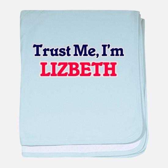 Trust Me, I'm Lizbeth baby blanket