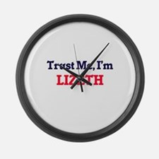 Trust Me, I'm Lizeth Large Wall Clock