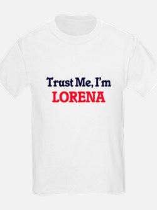 Trust Me, I'm Lorena T-Shirt