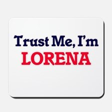 Trust Me, I'm Lorena Mousepad