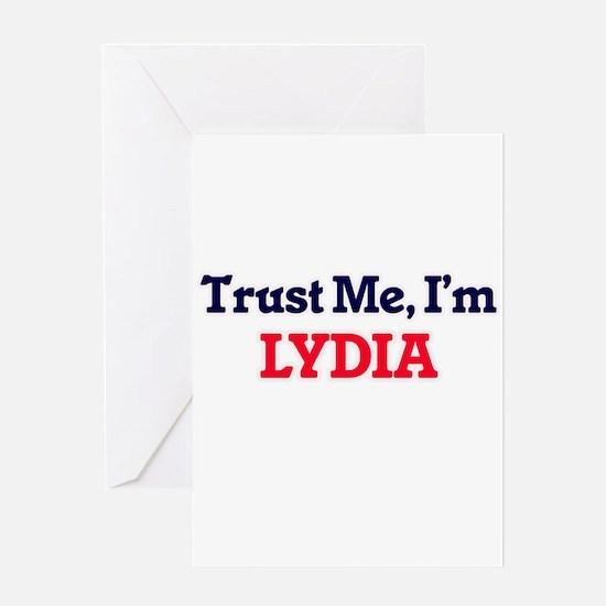 Trust Me, I'm Lydia Greeting Cards