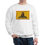 Don't Tread on Me! Sweatshirt