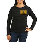 Don't Tread on Me! Women's Long Sleeve Dark T-Shir