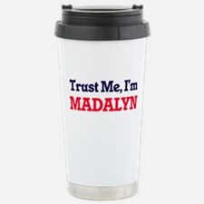 Trust Me, I'm Madalyn Travel Mug