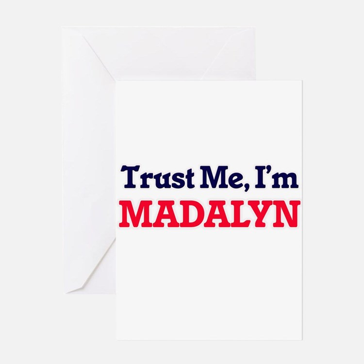 Trust Me, I'm Madalyn Greeting Cards