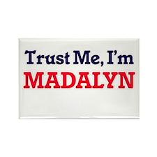 Trust Me, I'm Madalyn Magnets