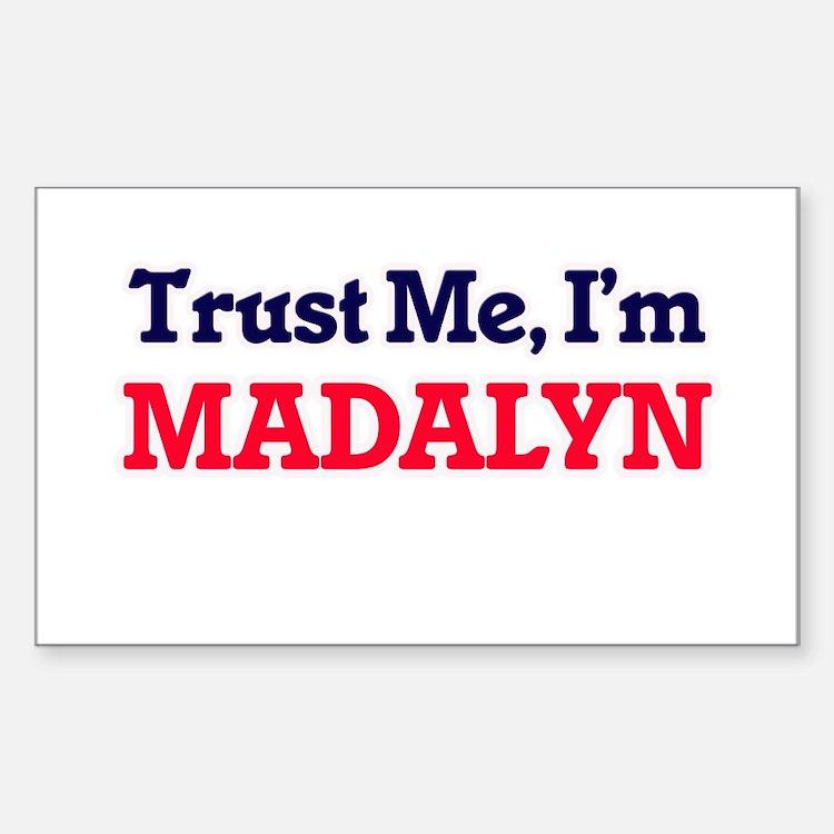 Trust Me, I'm Madalyn Decal