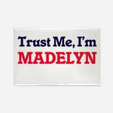 Trust Me, I'm Madelyn Magnets