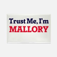 Trust Me, I'm Mallory Magnets
