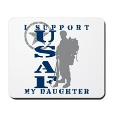 I Support Daughter 2 - USAF Mousepad