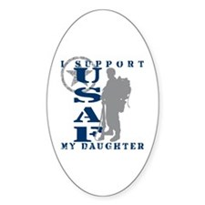 I Support Daughter 2 - USAF Oval Decal