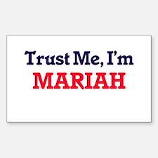 Trust Me, I'm Mariah Decal