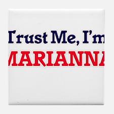 Trust Me, I'm Marianna Tile Coaster