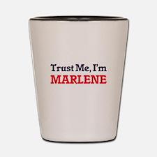 Trust Me, I'm Marlene Shot Glass