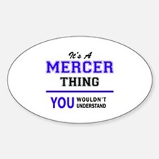 It's MERCER thing, you wouldn't understand Decal