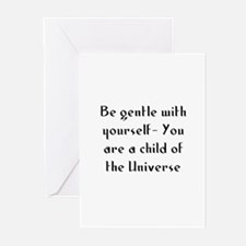 Be gentle with yourself- You  Greeting Cards (Pk o