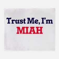 Trust Me, I'm Miah Throw Blanket