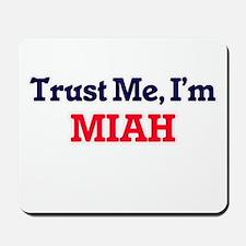 Trust Me, I'm Miah Mousepad
