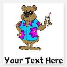"Bear On Vacation (Custom) Square Car Magnet 3"" x 3"