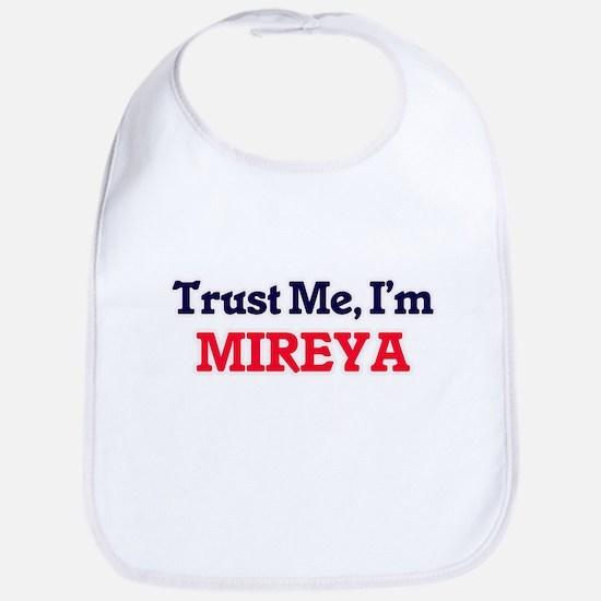 Trust Me, I'm Mireya Bib