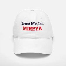 Trust Me, I'm Mireya Baseball Baseball Cap