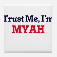 Trust Me, I'm Myah Tile Coaster