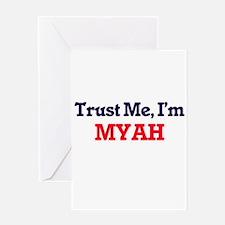 Trust Me, I'm Myah Greeting Cards