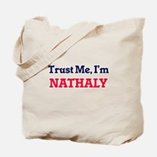 Trust Me, I'm Nathaly Tote Bag