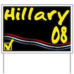 Hillary 08 Yard Sign