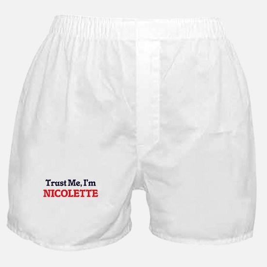 Trust Me, I'm Nicolette Boxer Shorts