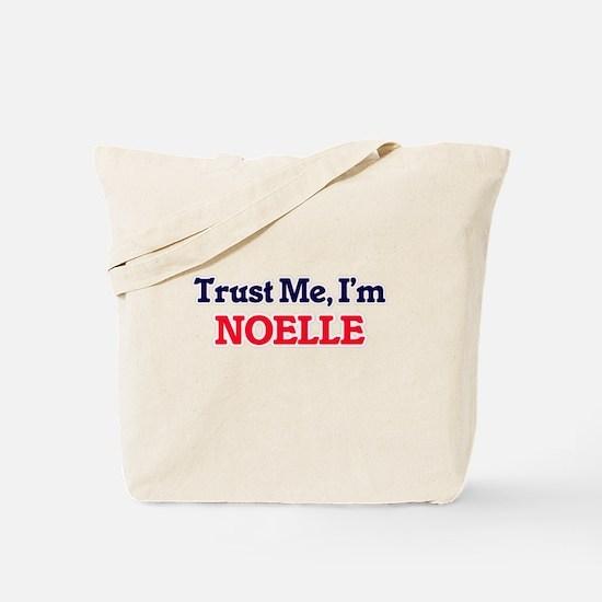 Trust Me, I'm Noelle Tote Bag