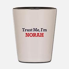 Trust Me, I'm Norah Shot Glass