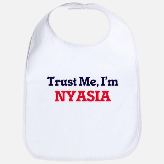 Trust Me, I'm Nyasia Bib