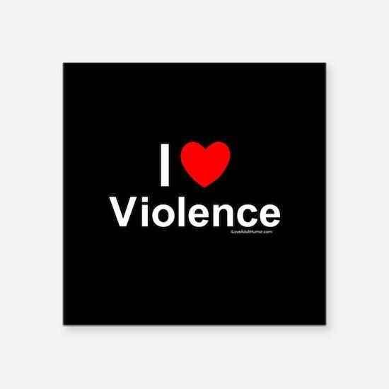 """Violence Square Sticker 3"""" x 3"""""""