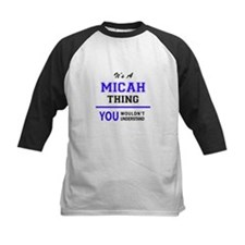 It's MICAH thing, you wouldn't und Baseball Jersey