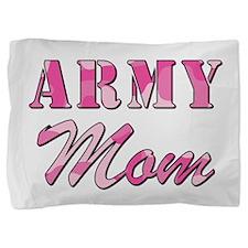 ARMY MOM Pillow Sham