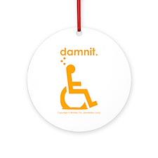 damnit.wheelchair Ornament (Round)