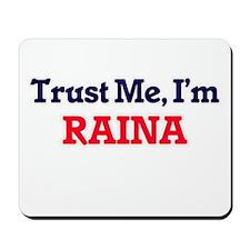 Trust Me, I'm Raina Mousepad
