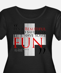 Beautiful Day to Save Lives Plus Size T-Shirt