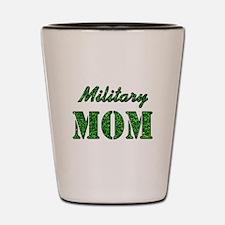 MILITARY MOM Shot Glass