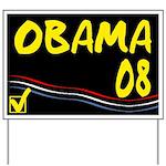 Obama 08 Yard Sign