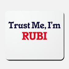 Trust Me, I'm Rubi Mousepad