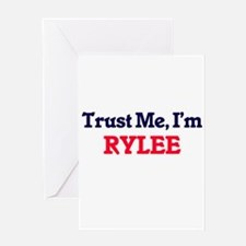Trust Me, I'm Rylee Greeting Cards