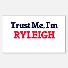 Trust Me, I'm Ryleigh Decal