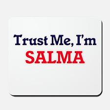 Trust Me, I'm Salma Mousepad