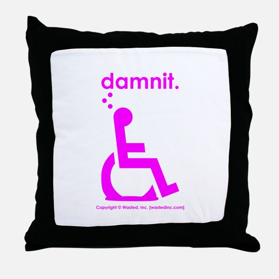 damnit.wheelchair Throw Pillow