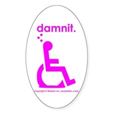 damnit.wheelchair Oval Decal