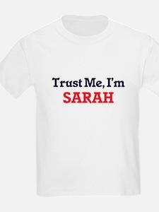 Trust Me, I'm Sarah T-Shirt