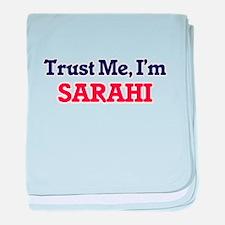 Trust Me, I'm Sarahi baby blanket