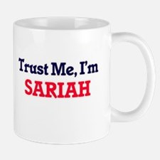 Trust Me, I'm Sariah Mugs